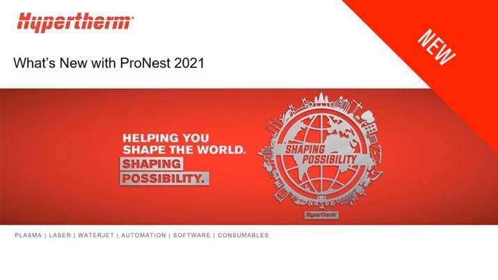 What's new with ProNest 2021