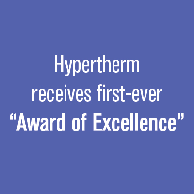 "Hypertherm receives first-ever ""Award of Excellence"""